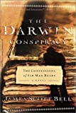 The Darwin conspiracy : the confessions of Sir Max Busby : a novel / James Scott Bell