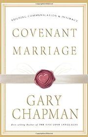 Covenant Marriage: Building Communication…