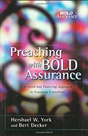 Preaching with Bold Assurance: A Solid and…