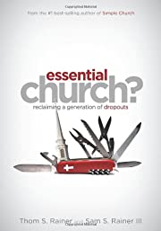Essential Church?: Reclaiming a Generation…