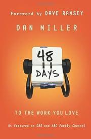 48 Days to the Work You Love de Dan Miller