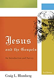 Jesus and the Gospels: An Introduction and…