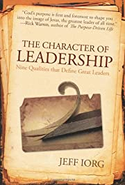 The Character of Leadership: Nine Qualities…