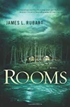 Rooms by James L. Rubart