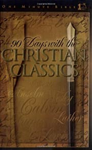 90 Days with the Christian Classics (One…
