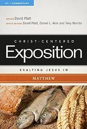 Exalting Jesus in Matthew (Christ-Centered…