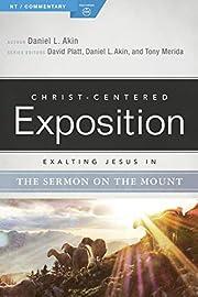 Exalting Jesus in the Sermon on the Mount…
