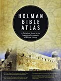 Holman Bible atlas : a complete guide to the expansive geography of Biblical history / Thomas V. Brisco