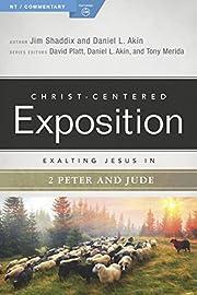 Exalting Jesus in 2 Peter, Jude…