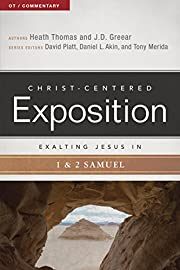 Exalting Jesus in 1 & 2 Samuel…