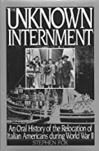 The Unknown Internment: An Oral History of…