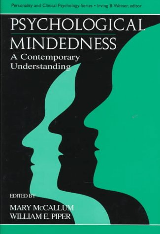 Psychological Mindedness: A Contemporary Understanding