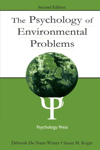 The Psychology of Environmental Problems: Psychology for Sustainability, Winter, Deborah Du Nann; Koger, Susan M.