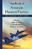Handbook of Aviation Human Factors, Second Edition (Human Factors in Transportation)
