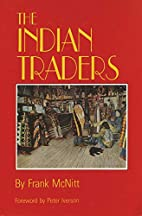 The Indian Traders by Frank McNitt
