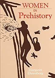 Women in Prehistory (Volume 4) (Oklahoma…