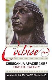 Cochise: Chiricahua Apache Chief de Edwin R.…