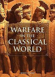 Warfare in the Classical World: An…