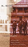 Three plays : The indolent boys; Children of the sun; The moon in two windows / N. Scott Momaday