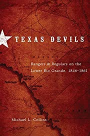 Texas Devils: Rangers and Regulars on the…