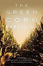 The Green Corn Rebellion by William…