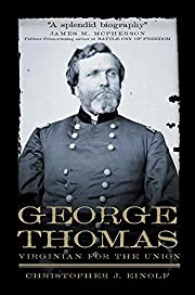 George Thomas: Virginian for the Union…
