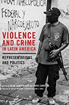 Violence and Crime in Latin America:…