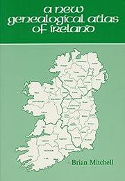 A New Genealogical Atlas of Ireland por…