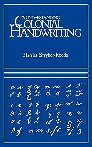 Understanding Colonial Handwriting de…