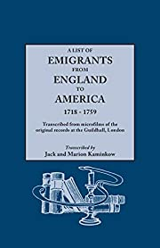 A list of emigrants from England to America,…
