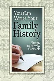 You Can Write Your Family History av Sharon…
