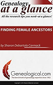 Finding Female Ancestors (Genealogy at a…