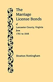 The Marriage License Bonds of Lancaster…