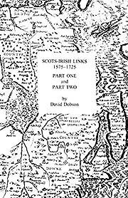 Scots-Irish links, 1575-1725 av David Dobson