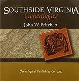 Southside Virginia Genealogies, Pritchett, John W.