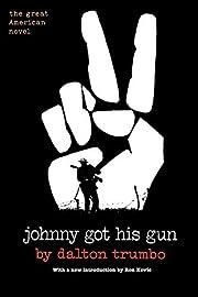 Johnny Got His Gun de Dalton Trumbo