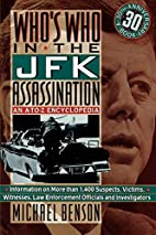 Who's Who In The JFK Assassination: An A to…
