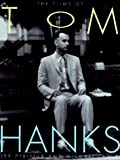 The films of Tom Hanks / Lee Pfeiffer and Michael Lewis