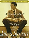 A wonderful life : the films and career of James Stewart / by Tony Thomas