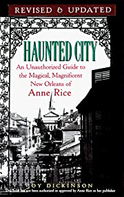 Haunted City: An Unauthorized Guide to the…