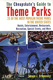 The Cheapskate's Guide To Theme Parks:…