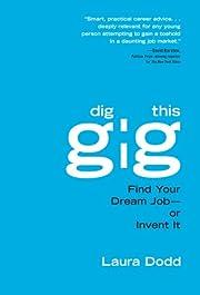 Dig This Gig – tekijä: Laura Dodd