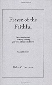 Prayer of the Faithful: Understanding and…