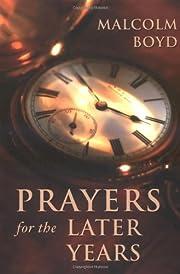 Prayers for the later years – tekijä:…
