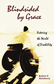 Blindsided by Grace: Entering the World of…
