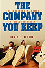 The Company You Keep: The Transforming Power…