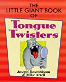 The little giant book of tongue twisters / Mike Artell & Joseph Rosenbloom ; drawings by Mike Artell & Dennis Kendrick