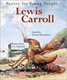 Lewis Carroll / edited by Edward Mendelson ; illustrated by Eric Copeland
