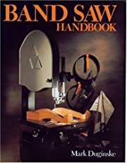 Band Saw Handbook – tekijä: Mark Duginske