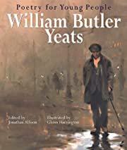 Poetry for Young People: William Butler…